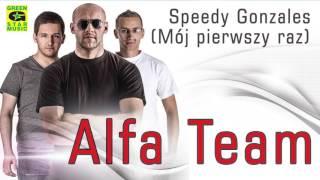 Alfa Team - Speedy Gonzales (Official Audio) Disco Polo 2016