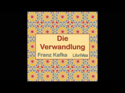 Die Verwandlung Von Franz Kafka (Free Audio Book In German/Deutsch Language)