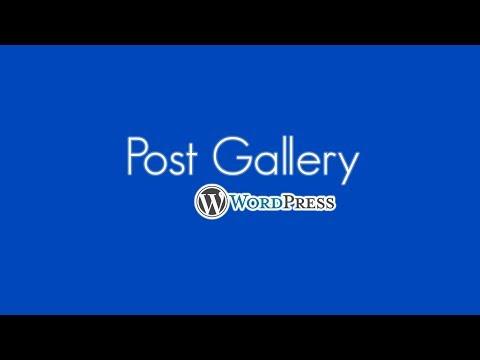 Post Gallery Plugin - Best Gallery Solution For Wordpress