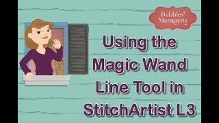 Creating a design using the Magic Wand Line tool in StitchArtist L3