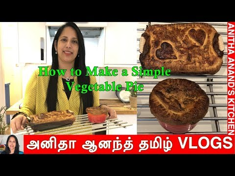 How to Make a Simple Vegetarian Pie  - Tamil Commentary