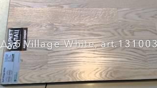 Обзор паркетной доски Esta Parket - Дуб Village White, art 131003