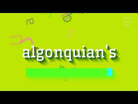 "How to say ""algonquian"