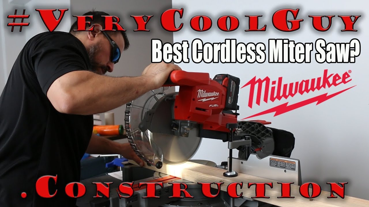 Best Cordless Compound Miter Saw Milwaukee Miter Saw Setup And Test Youtube