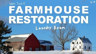 Farmhouse Restoration | Laundry Room Renovation | Ep.18 |
