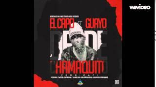El Capo Del Blok X Guayo #DesdeChamaquito