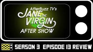 Jane The Virgin Season 3 Episode 13 Review w/ Christina DeRosa | AfterBuzz TV