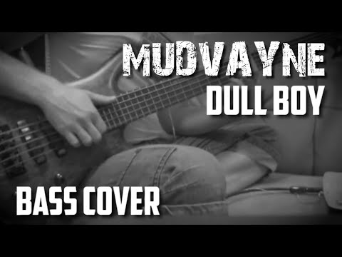 Mudvayne  Dull Boy bass