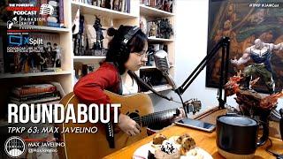 Roundabout —Max Javelino | Live on #JAMCast