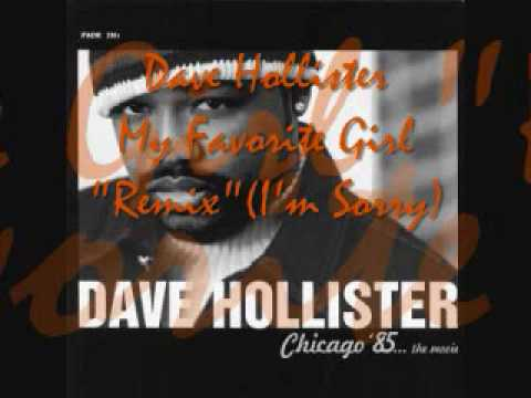 Dave Hollister My Favorite Girl(Remix)