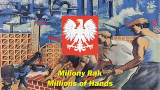 Miliony Rąk - Millions of Hands (Polish socialist song)
