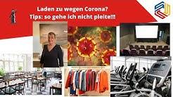 Geschäft, Laden zu wegen Corona?  Pleite verhindern - das muss man nun tun / Rechtsanwalt Dr. Seiter