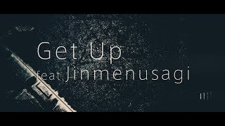 EVO+ - Get Up feat.Jinmenusagi