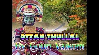 Ottan Thullal By Gouri (6th Class) Vaikom