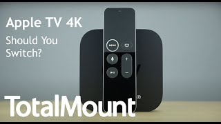 Apple TV 4K Should You Switch?