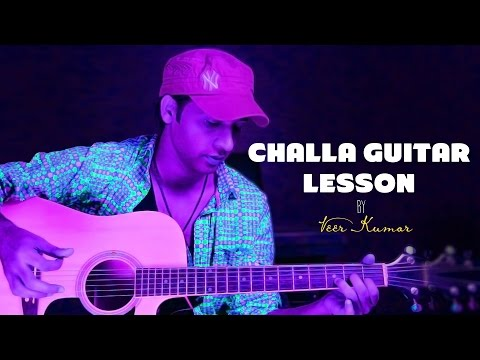 Challa - jab tak hai jaan - Guitar Lessons For Beginners By VEER KUMAR