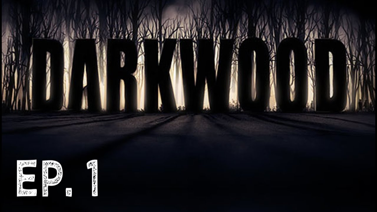 A New Beginning   Ep  1   Darkwood   Blitz Plays   YouTube