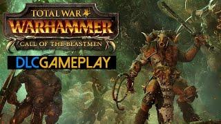 Total War: WARHAMMER - Call of the Beastmen Gameplay (PC HD)