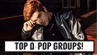 The Best Q POP Groups of 2017 [Male Version]