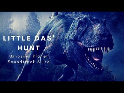 Dinosaur Planet Soundtrack- Little Das' Hunt Suite