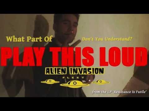 ALIEN INVASION FLEET - What Part Of Fuck Off?