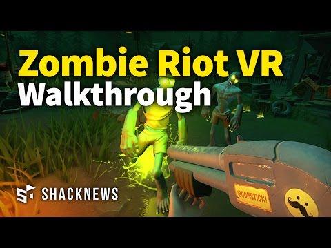 Zombie Riot VR Walkthrough