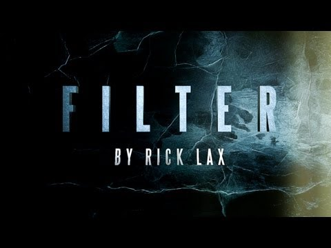 FILTER by Rick Lax [theory11]