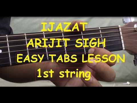 Guitar likhith kurba guitar tabs : IJAZAT Guitar intro tabs tutorial on 1st string in Hindi|Arijit ...