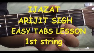 IJAZAT Guitar intro tabs tutorial on 1st string in Hindi|Arijit singh|One night stand