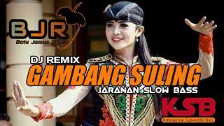 DJ GAMBANG SULING REMIX JARANAN TERBARU SLOW BASS