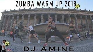 Warm Up Zumba 2018 - Dj Amine. Warm Up Zumba Choreo
