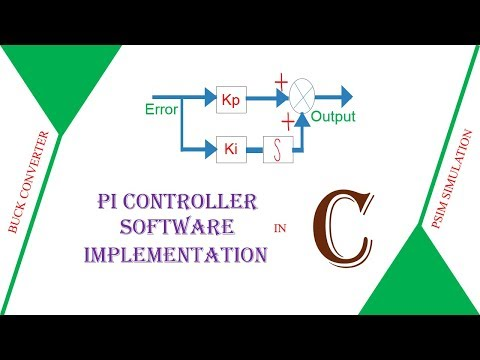 PI Controller Software Implementation For Any Microcontroller Using C