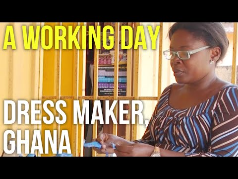 A Working Day – Dressmaker, Ghana