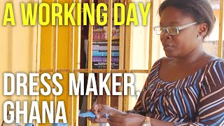 A Working Day – Dressmaker, Ghana