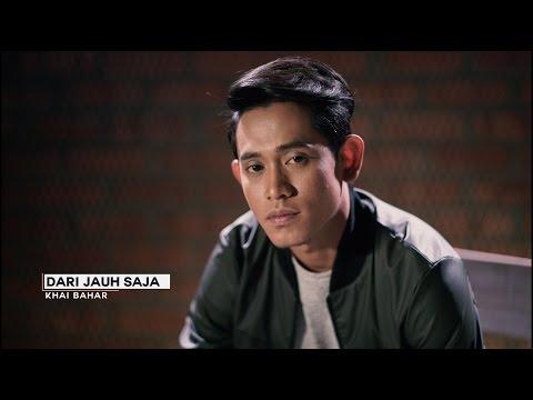 Khai Bahar - Dari Jauh Saja (Official Music Video Teaser)