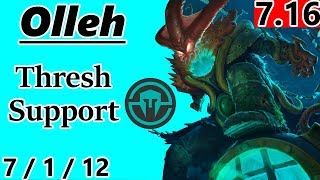 IMT Olleh as Thresh Support - S7 Patch 7.16 - RANK 1 NA Challenger - Full Gameplay
