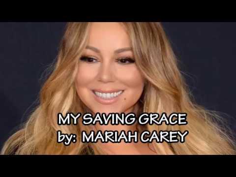 MY SAVING GRACE Mariah Carey vocal with lyrics