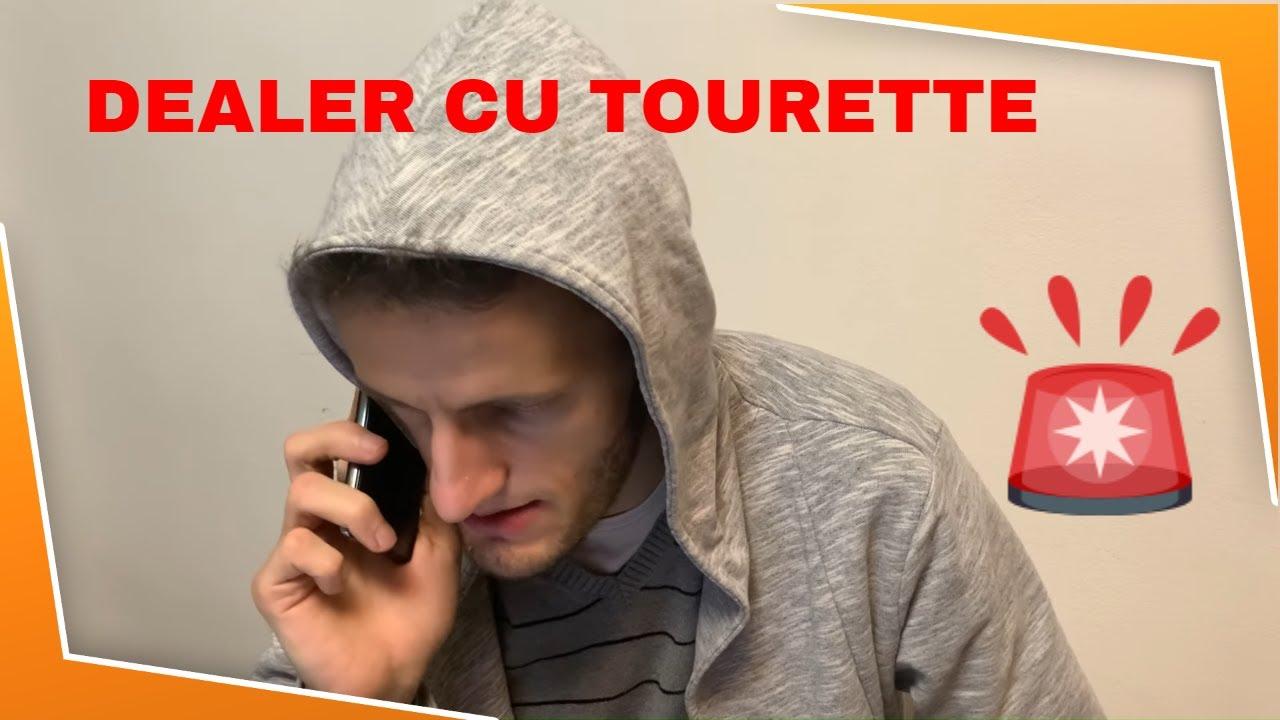 OMUL CU TOURETTE  - DEALER CU CATALIN DELCA