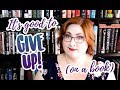 GOOD WRITERS GIVE UP (On Books)