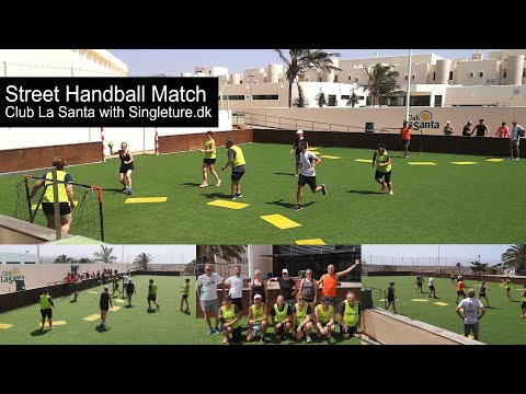 Street Handball with Singleture.dk at Club La Santa