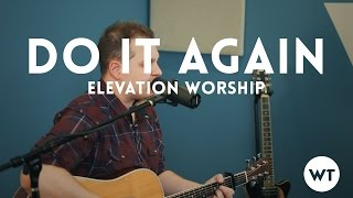 Do It Again - Elevation Worship cover