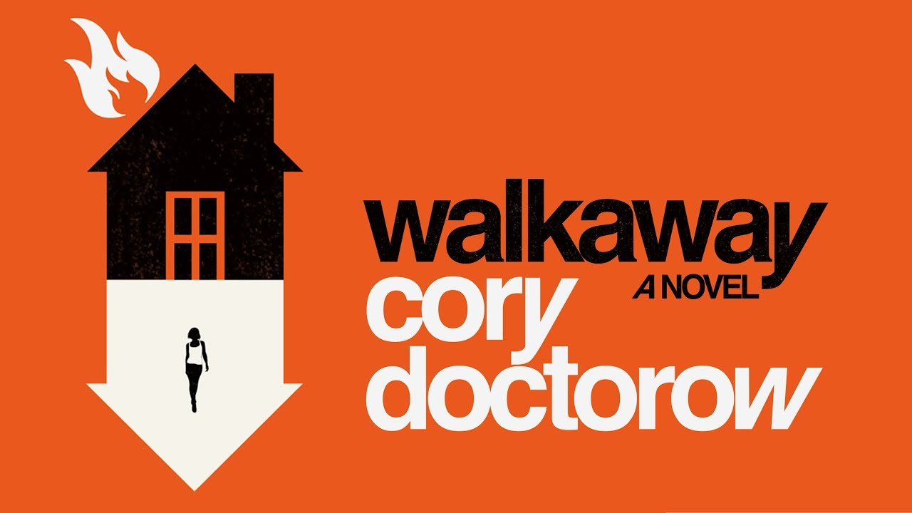 Image result for walkaway cory doctorow