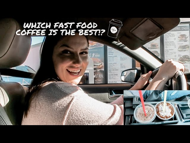 FINDING THE BEST FAST FOOD COFFEE | adaatude