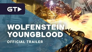 Wolfenstein: Youngblood - RTX Official Launch Trailer