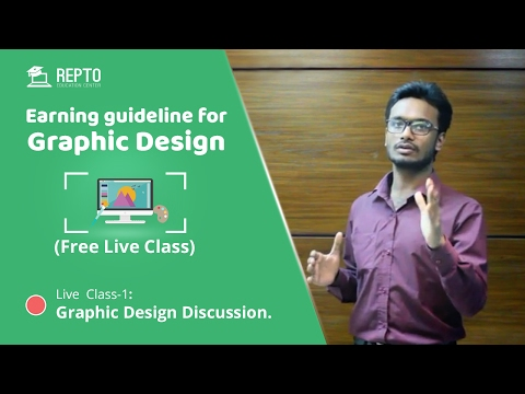 Earning Guideline for Graphic Designer (Live Class) - Class 1