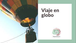 Viaje en globo | Hipnosis | Píldora anti-estrés | Relajación guiada