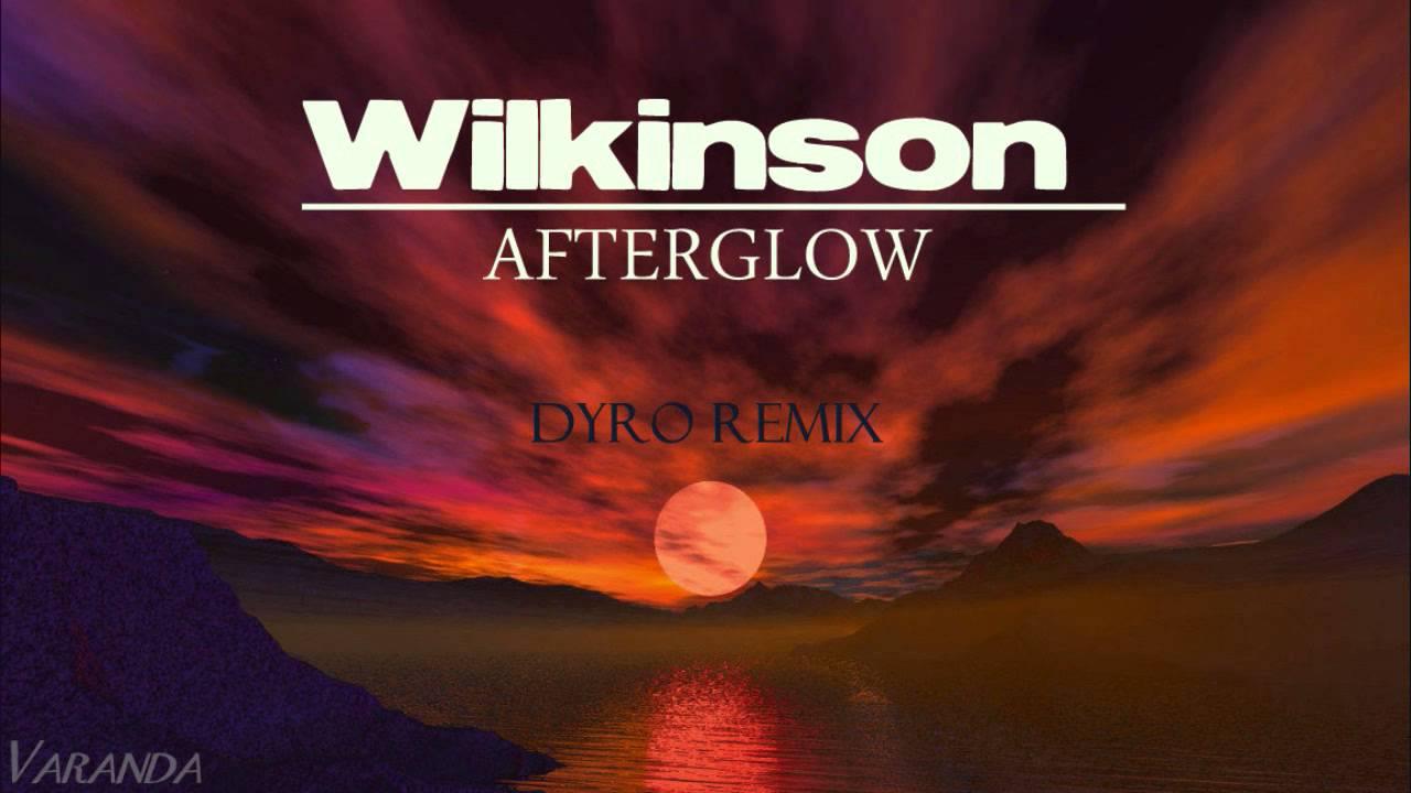 afterglow dyro remix