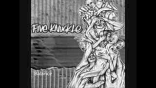 Watch Five Knuckle Not In My Name video