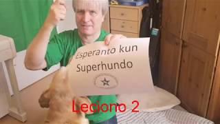 Lernu Esperanton kun Superhundo! – Leciono 2