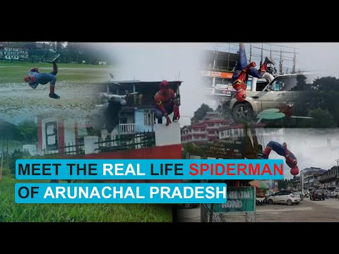 Meet the real life Spiderman of Arunachal Pradesh